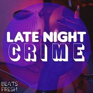 BF 233 Late Night Crime