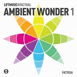 FACT026A Ambient Wonder