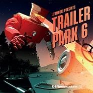 LIFT168 Trailer Park 6