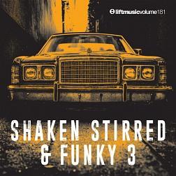 LIFT181 Shaken, Stirred & Funky 3