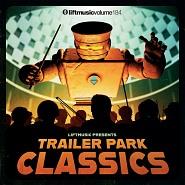 LIFT184 Trailer Park Classics