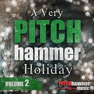 PTCH 072 A Very Pitch Hammer Holiday Volume 2
