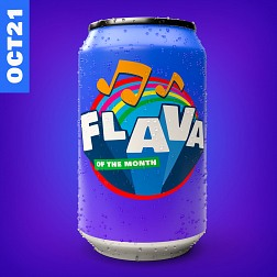 FLAVA118 FLAVA Of The Month OCT 21