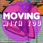 BF 088 Moving With You