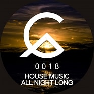 CTR018 House Music All Night Long