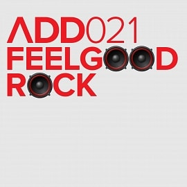 ADD021 - Feelgood Rock