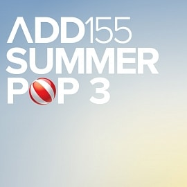 ADD155 - Summer Pop 3