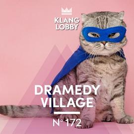 KL172 | Dramedy Village