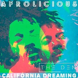 DEN050 | Afrolicious - California Dreaming
