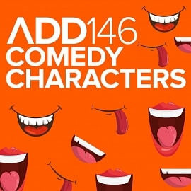 ADD146 - Comedy Characters