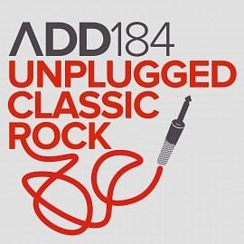 ADD184 - Unplugged Classic Rock