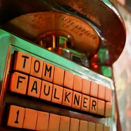 Tom Faulkner Jukebox, Vol 1