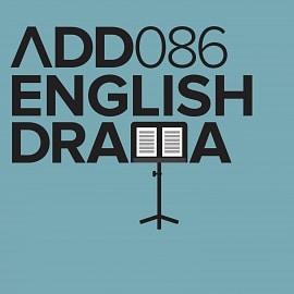 ADD086 - English Drama