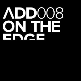 ADD008 - On The Edge