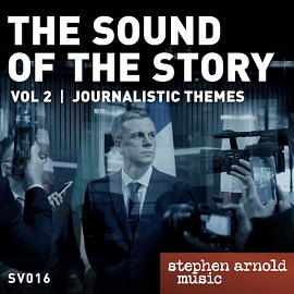 SV016 - The Sound of the Story Vol 2: Journalistic Themes