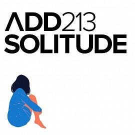 ADD213 - Solitude