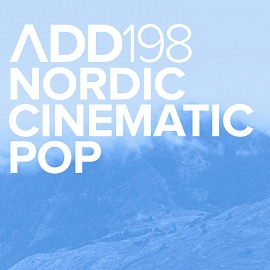 ADD198 - Nordic Cinematic Pop