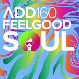 ADD160 - Feelgood Soul