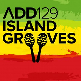 ADD129 - Island Grooves
