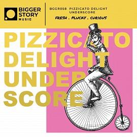 HUMN058 Pizzicato Delight Underscore