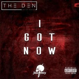 DEN048 | JazzFreezy - I Got Now