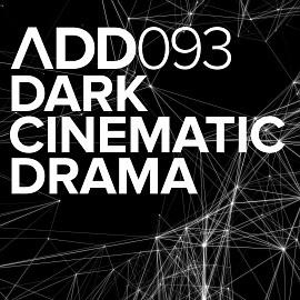 ADD093 -  Dark Cinematic Drama