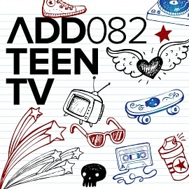 ADD082 - Teen TV