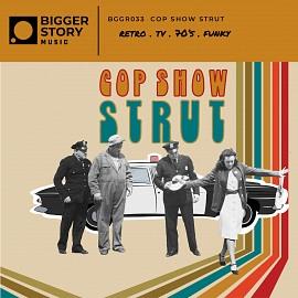 HUMN033 | Cop Show Strut