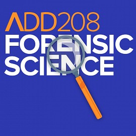 ADD208 - Forensic Science