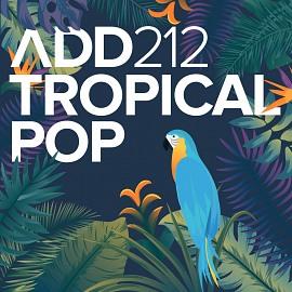 ADD212 - Tropical Pop