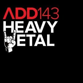 ADD143 - Heavy Metal