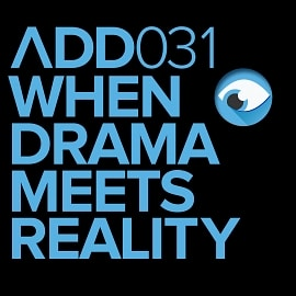 ADD031 - When Drama Meets Reality
