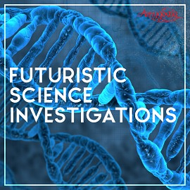 AMY026 Futuristic Science Investigations