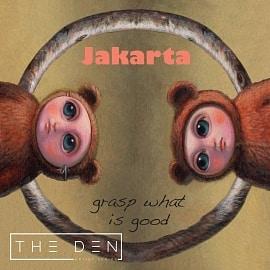 DEN043 | Jakarta - Grasp What Is Good