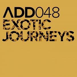 ADD048 - Exotic Journeys