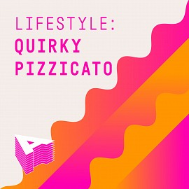 AU058 Lifestyle: Quirky Pizzicato