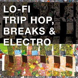 BC027 Lo-Fi Trip Hop, Breaks, And Electro