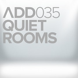 ADD035 - Quiet Rooms