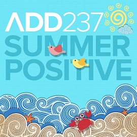 ADD237 - Summer Positive