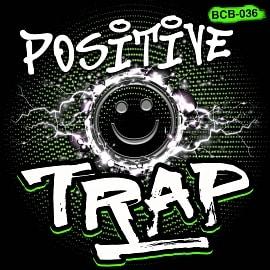 BCB036 Positive Trap