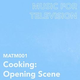 MATM001 Cooking: Opening Scene