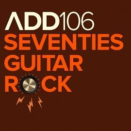 ADD106 - Seventies Guitar Rock