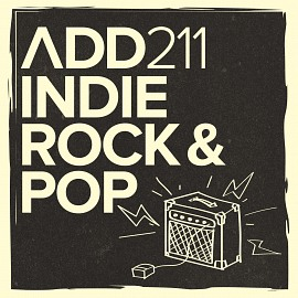 ADD211 - Indie Rock & Pop