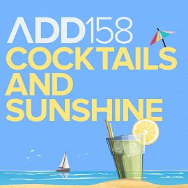 ADD158 - Cocktails And Sunshine