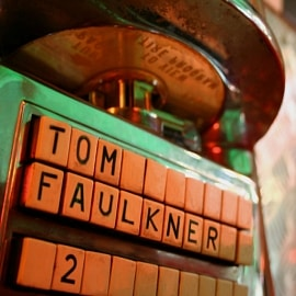Tom Faulkner Jukebox, Vol 2