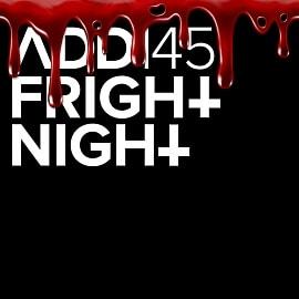 ADD145 - Fright Night