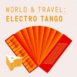AU039 World And Travel: Electro Tango