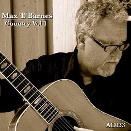 Max T. Barnes:  Country Vol. 1