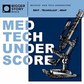 HUMN102 Med Tech Underscore