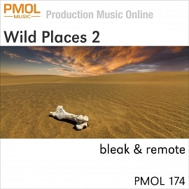 PMOL 174 Wild Places 2 - Bleak And Remote